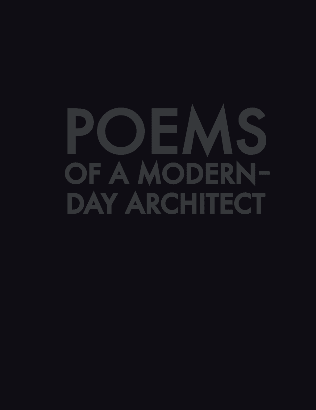Poems of a Modern-Day Architect Notebook