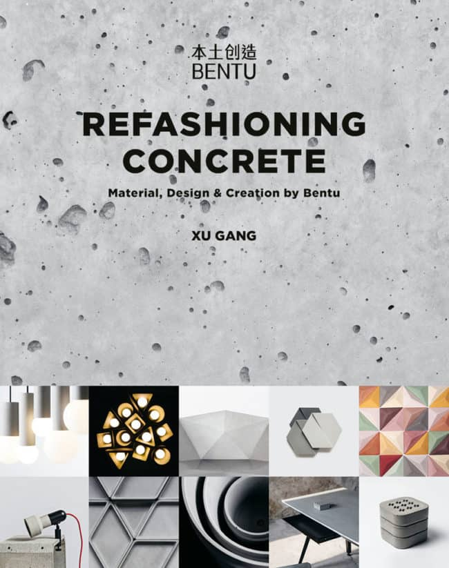 Refashioning Concrete: Material, Design and Creation by Bentu