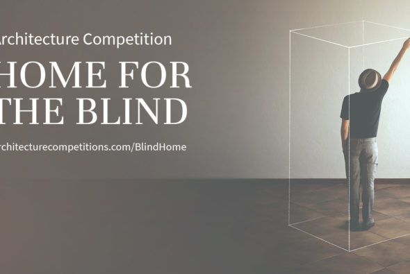 Call for Submission: Home for the Blind